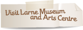 Visit Larne Museum and Arts Centre
